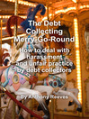 The Debt Collecting Merry-Go-Round (eBook)